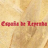 ESPAÑA DE LEYENDA
